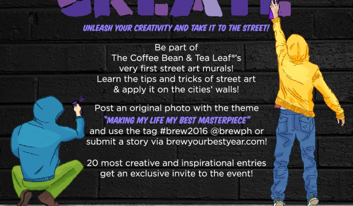 The Coffee Bean and Tea Leaf's Brew Your Best Year: Street Art Series